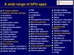 a wide range of gpu apps