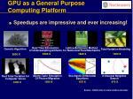 gpu as a general purpose computing platform