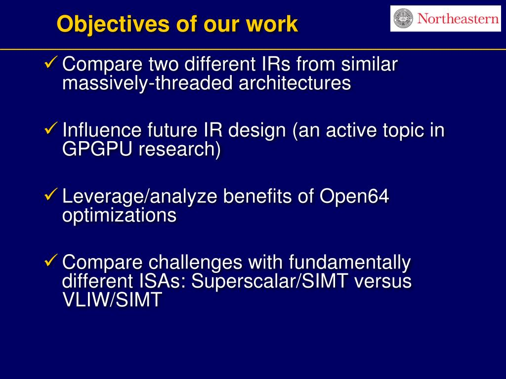Objectives of our work