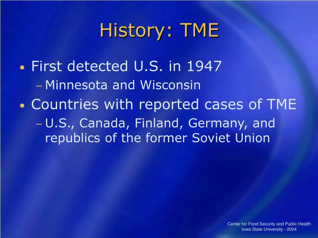 History: TME