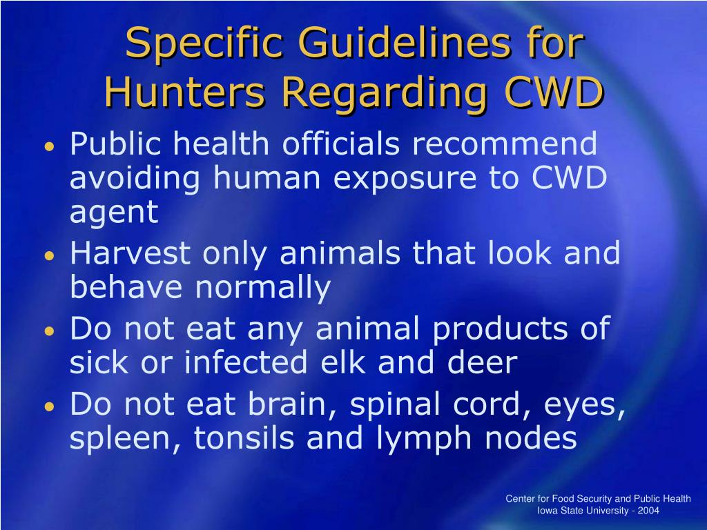 Specific Guidelines for Hunters Regarding CWD