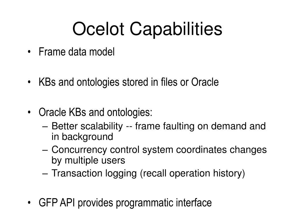 Ocelot Capabilities