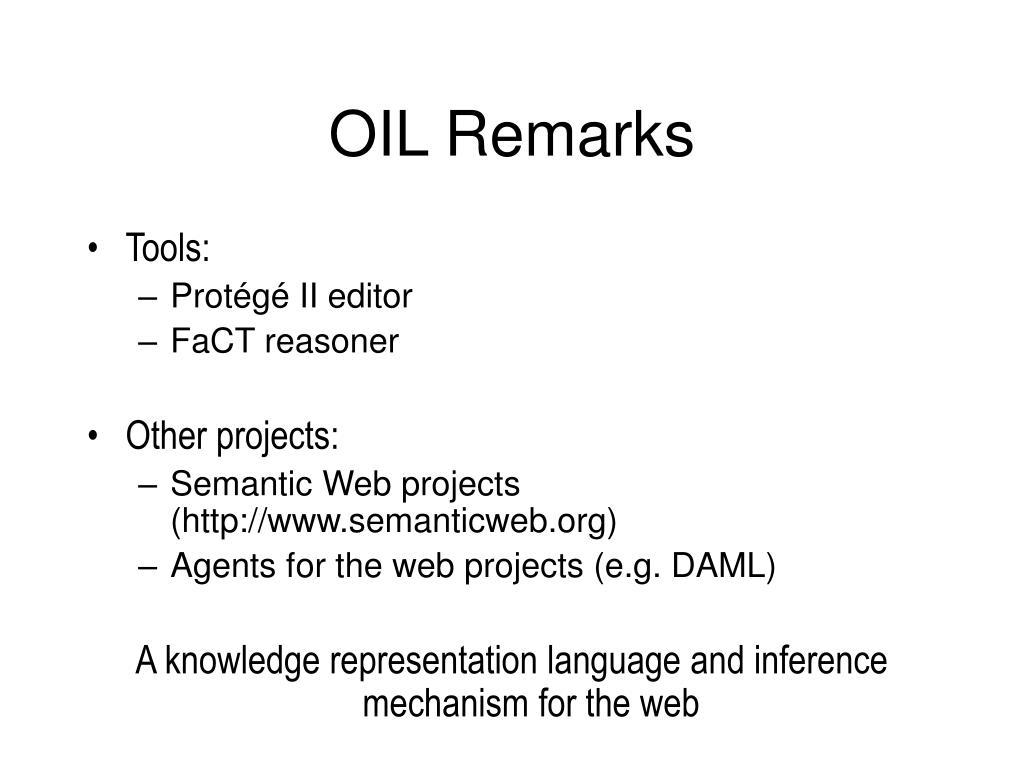 OIL Remarks