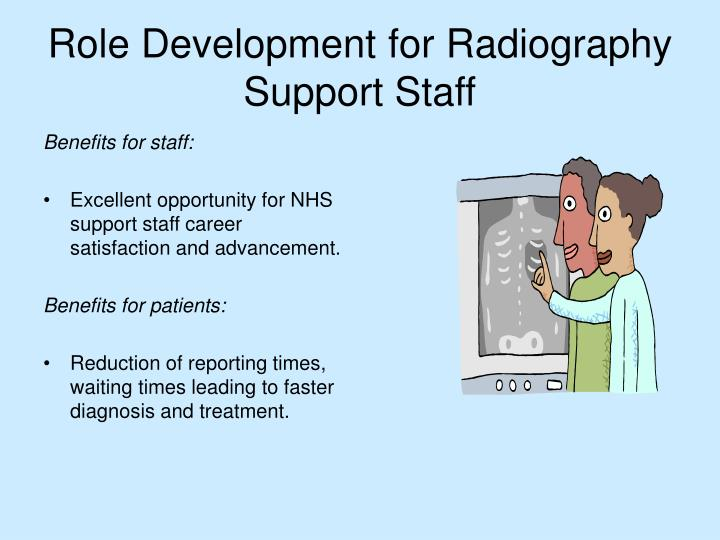 Role Development for Radiography Support Staff