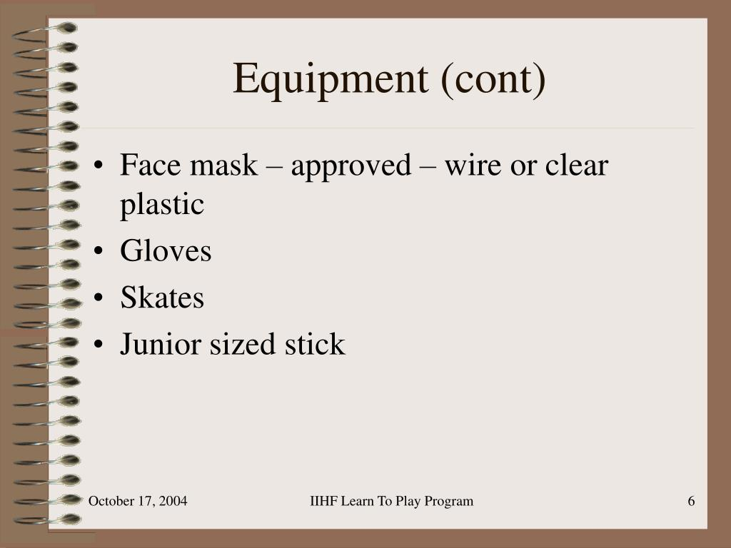 Equipment (cont)