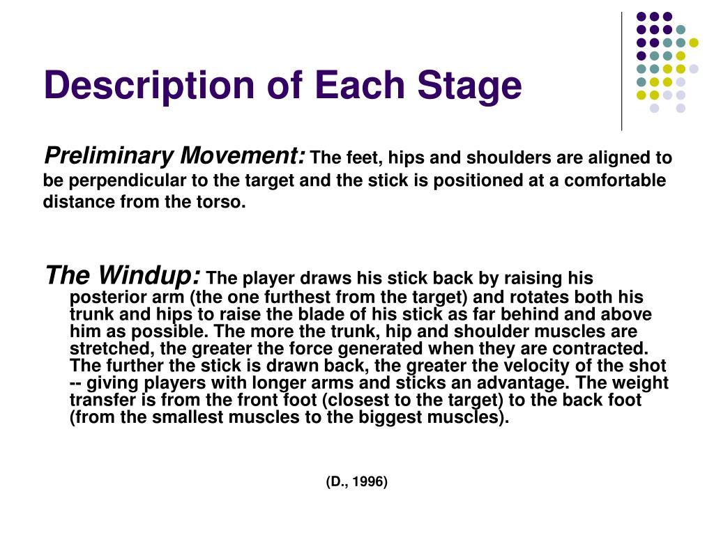 Description of Each Stage