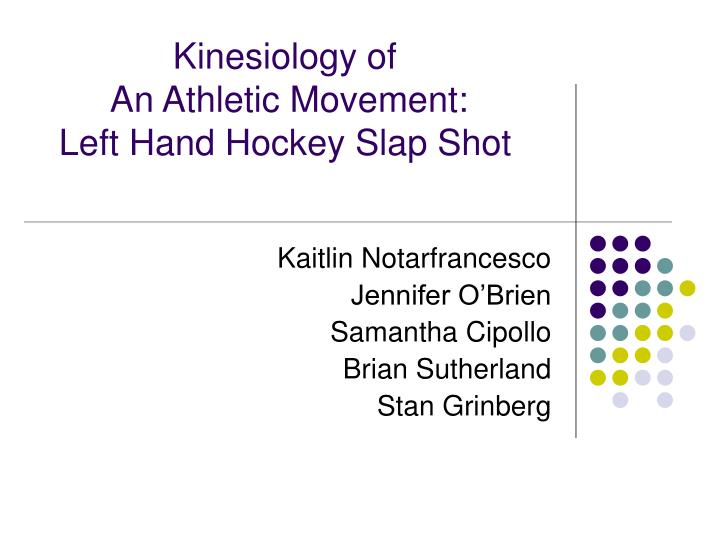 Kinesiology of an athletic movement left hand hockey slap shot