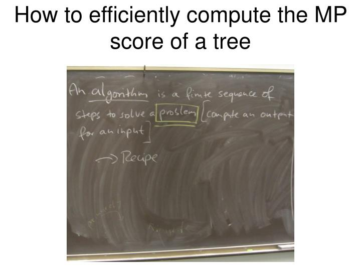How to efficiently compute the MP score of a tree