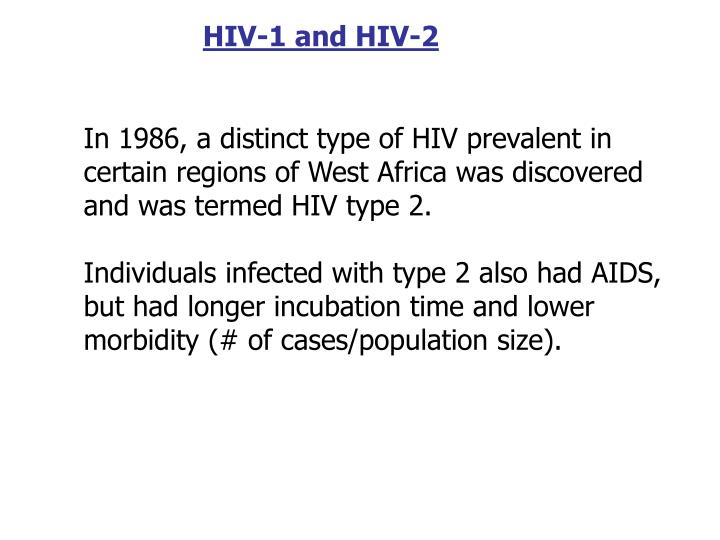 HIV-1 and HIV-2