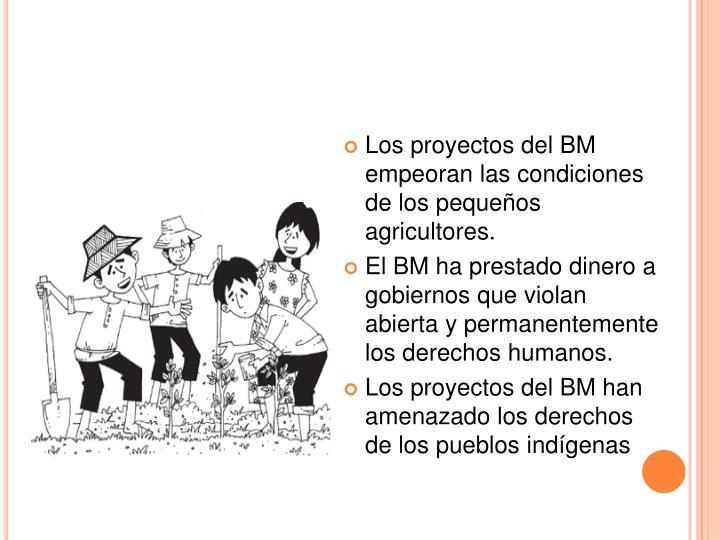 Los proyectos del BM empeoran las condiciones de los pequeños agricultores