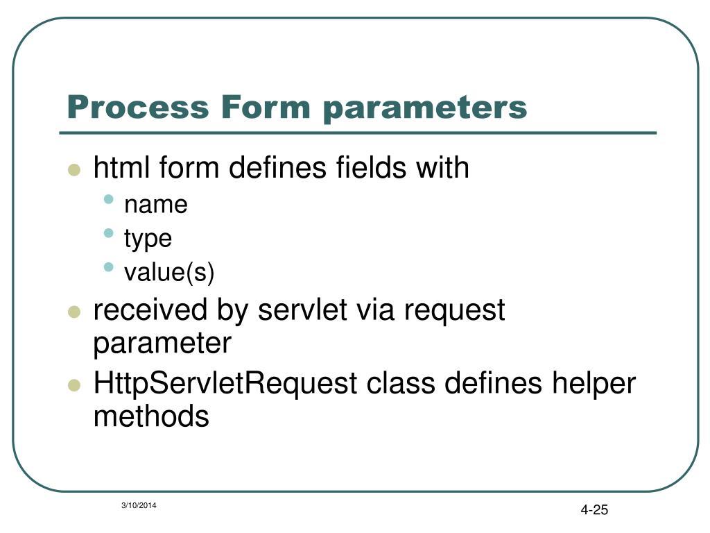 Process Form parameters