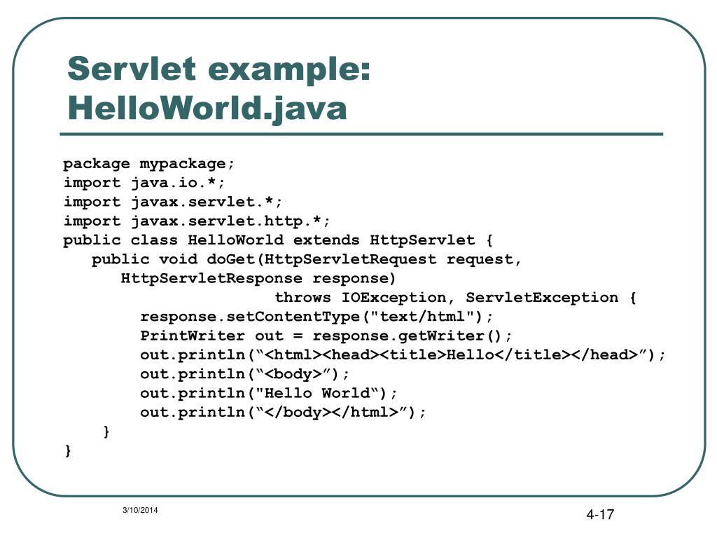 Servlet example: HelloWorld.java