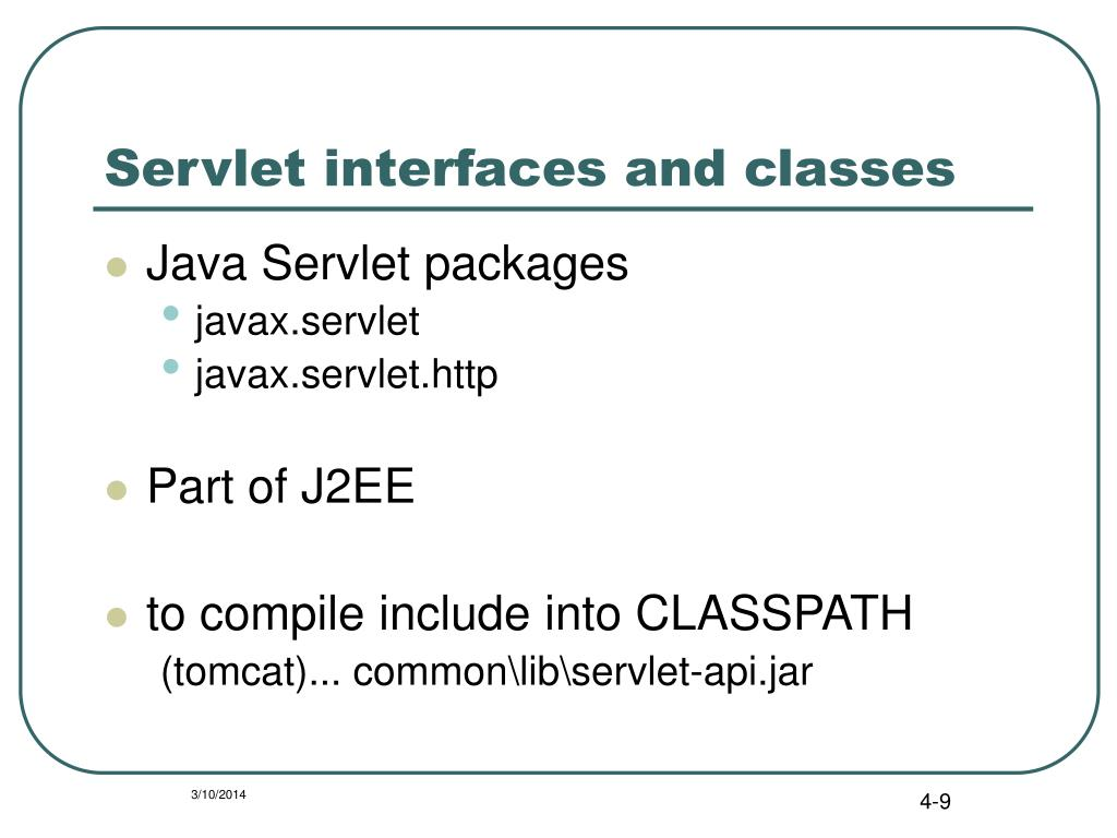 Servlet interfaces and classes