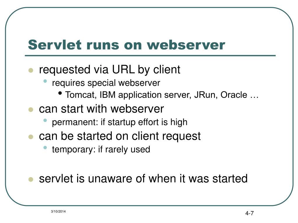 Servlet runs on webserver