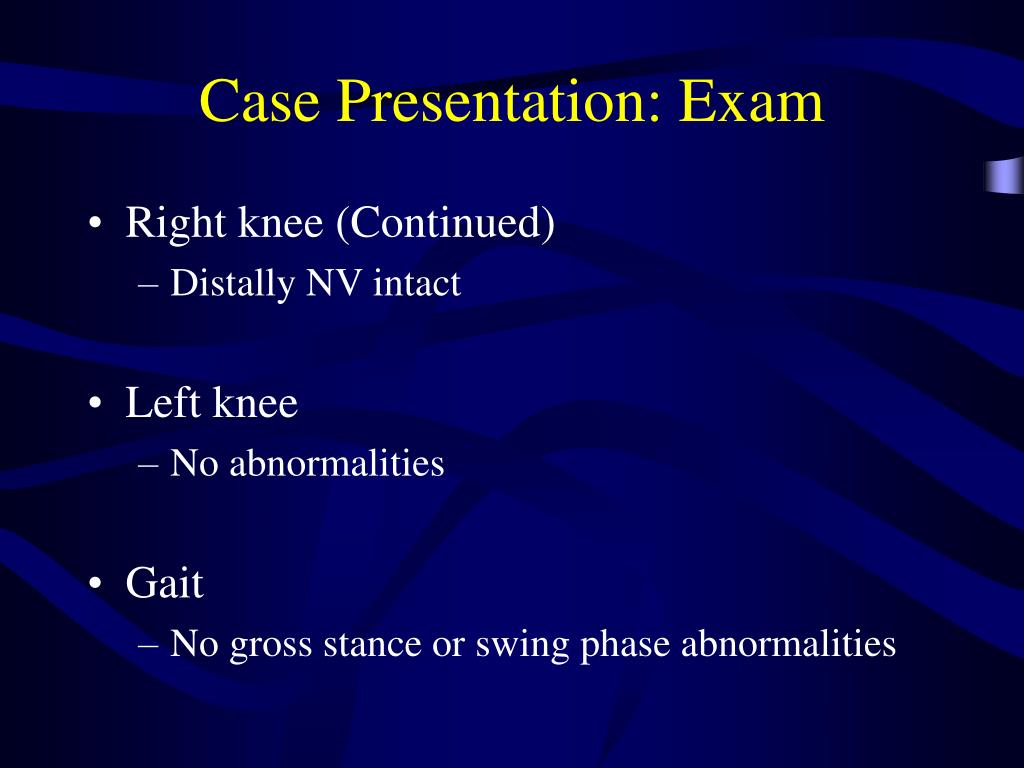 Case Presentation: Exam