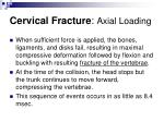 cervical fracture axial loading8