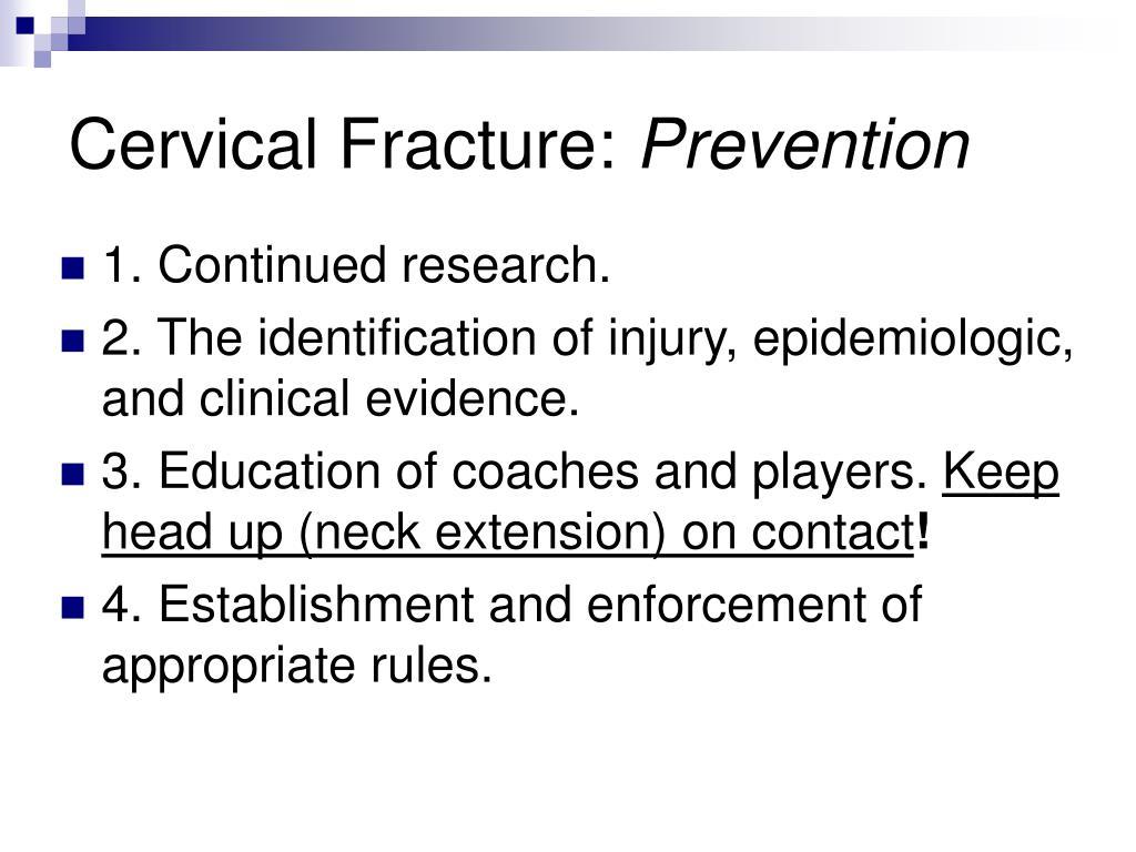 Cervical Fracture: