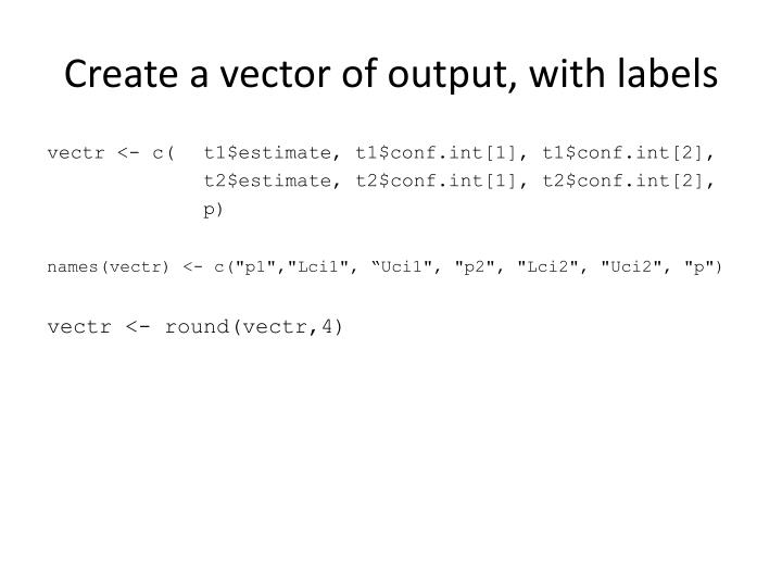 Create a vector of output, with labels