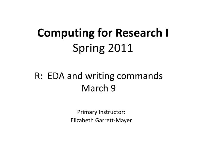 Computing for Research I