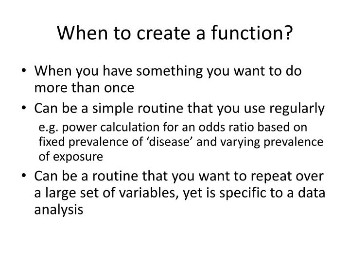 When to create a function?