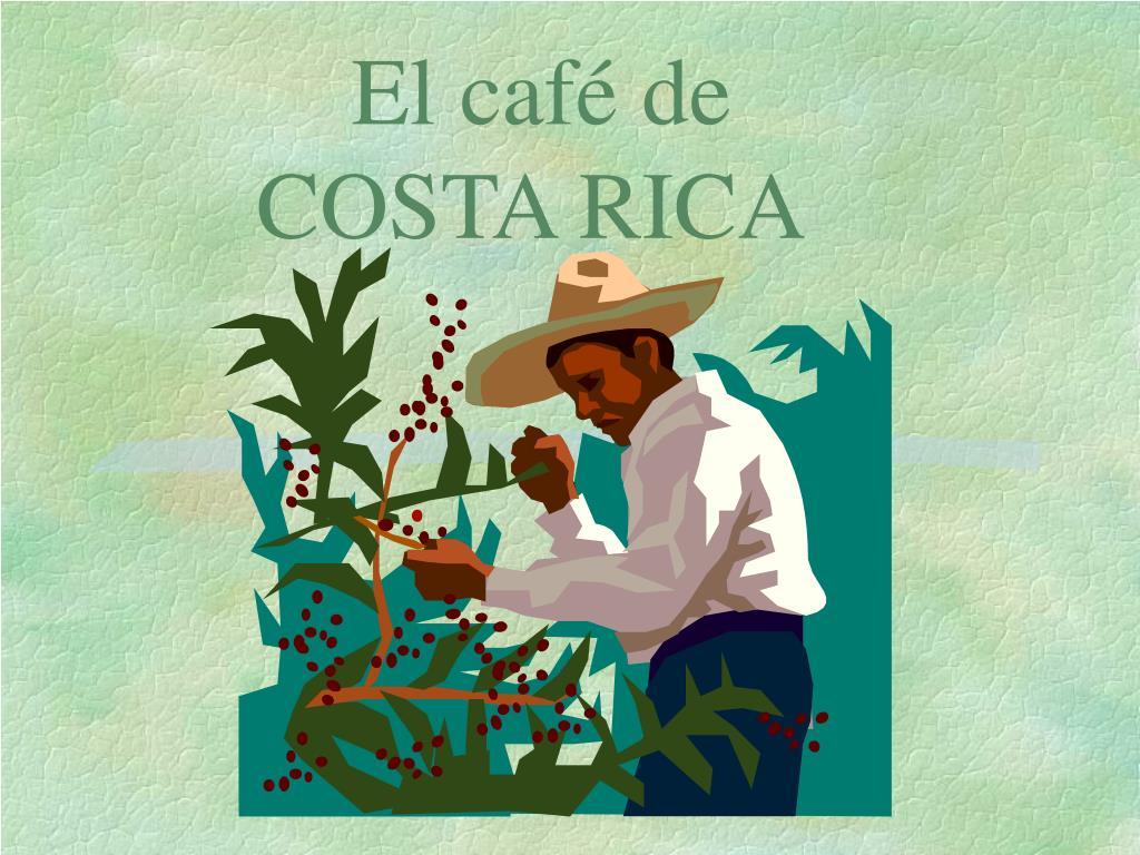 el caf de costa rica