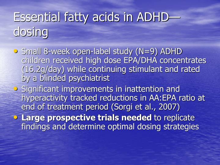 Essential fatty acids in ADHD—dosing