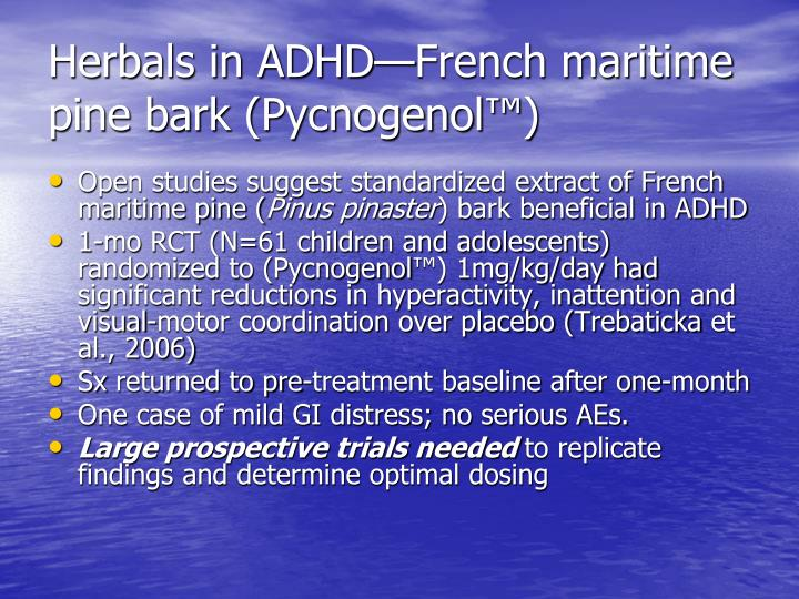 Herbals in ADHD—French maritime pine bark (