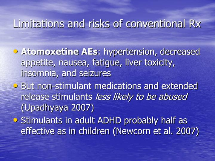 Limitations and risks of conventional Rx