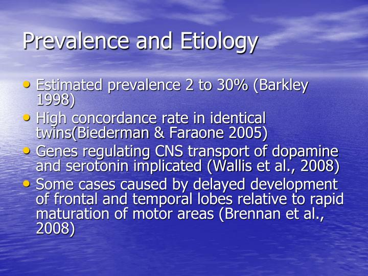 Prevalence and etiology