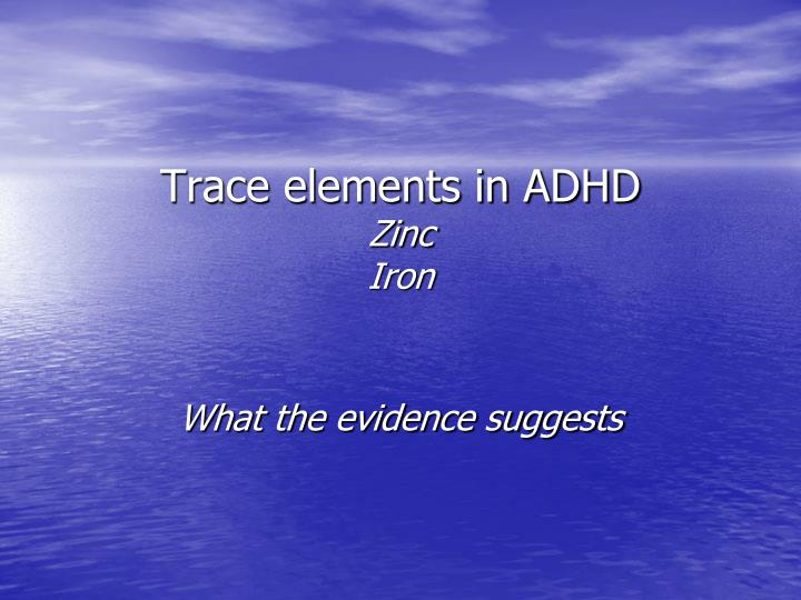 Trace elements in ADHD