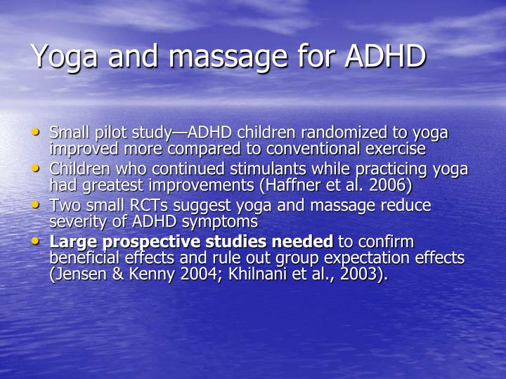 Yoga and massage for ADHD