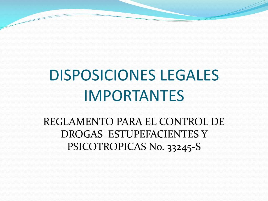 DISPOSICIONES LEGALES IMPORTANTES