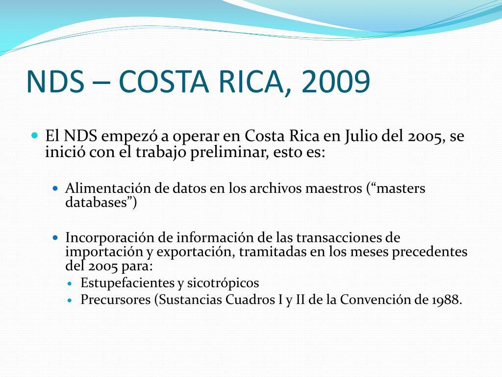 NDS – COSTA RICA, 2009