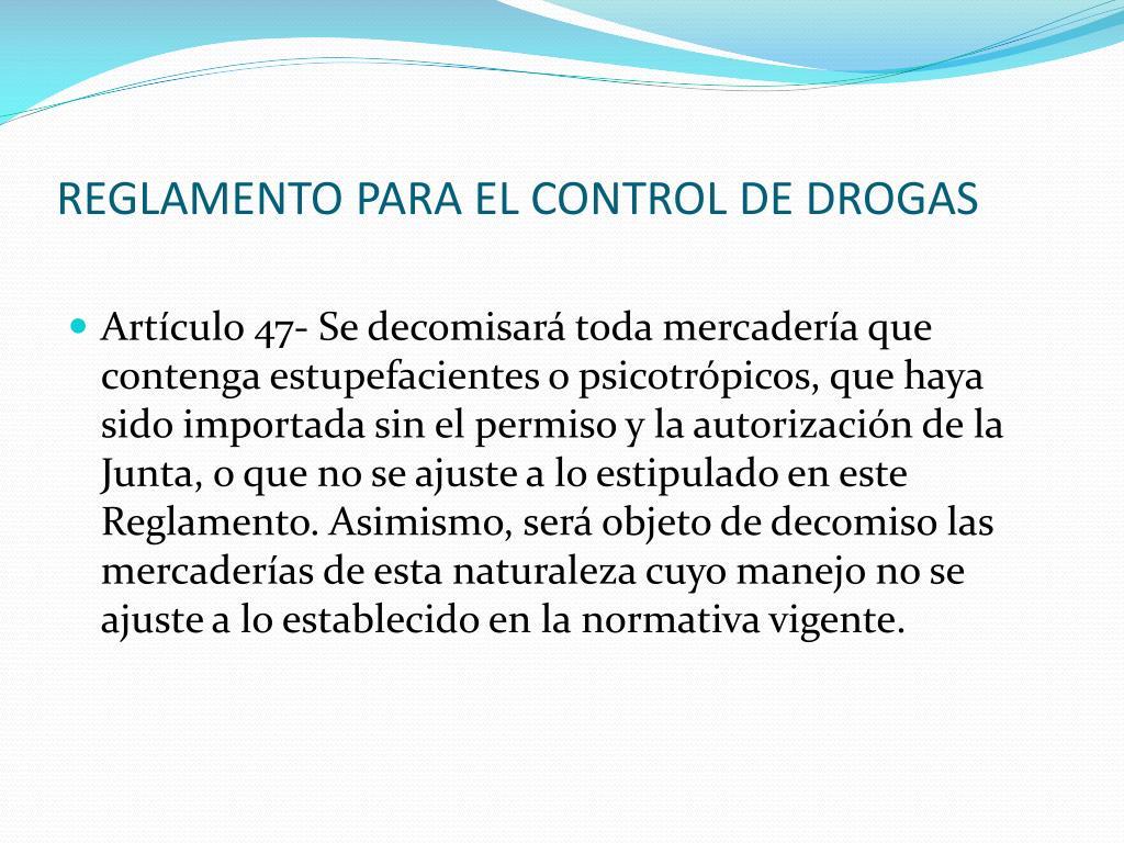 REGLAMENTO PARA EL CONTROL DE DROGAS