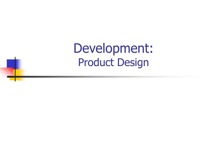 Development product design
