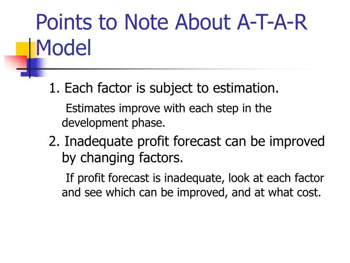Points to Note About A-T-A-R Model