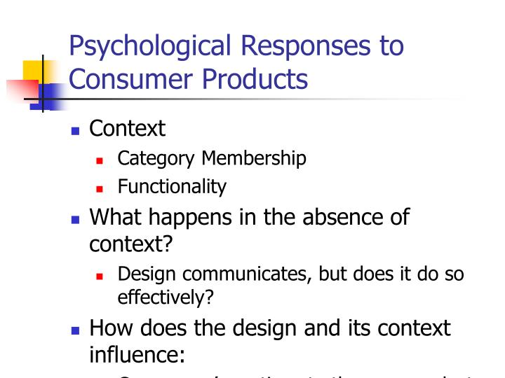 Psychological Responses to Consumer Products