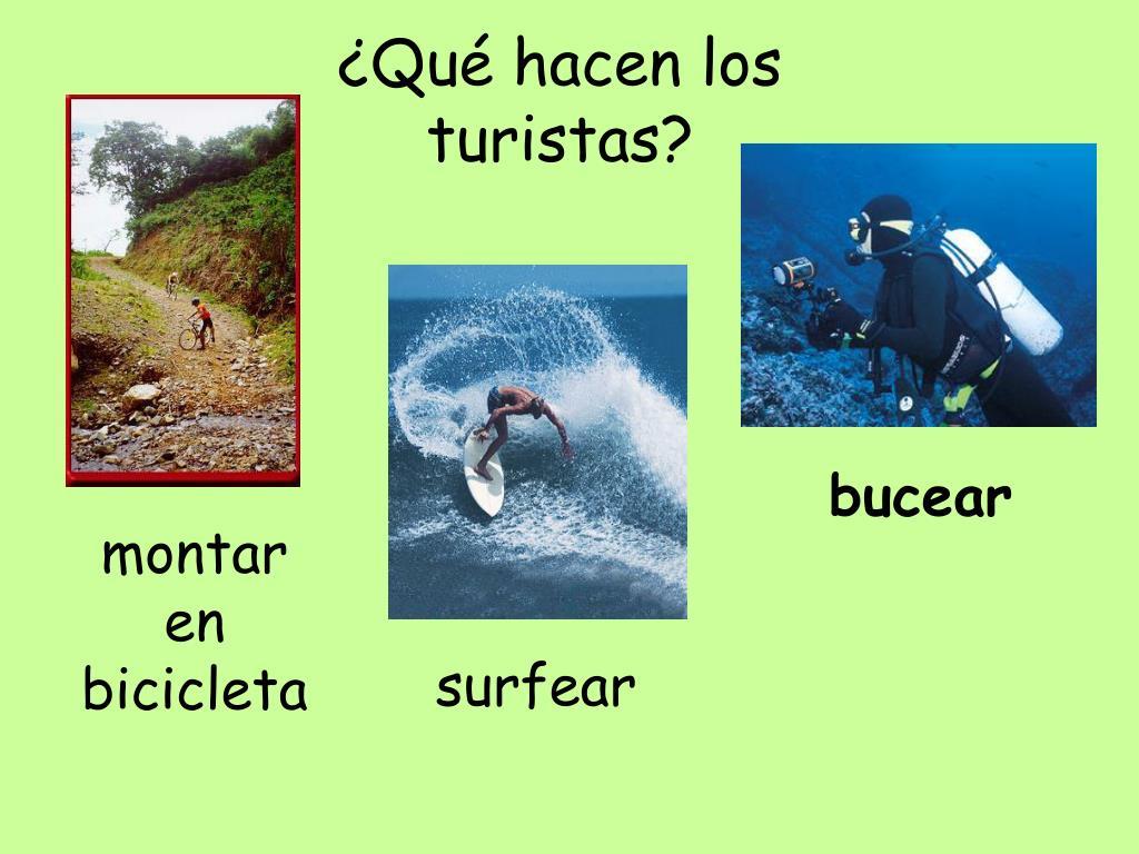 ¿Qué hacen los turistas?