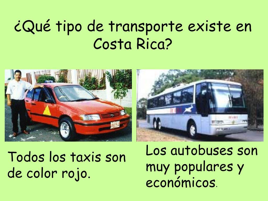 ¿Qué tipo de transporte existe en Costa Rica?