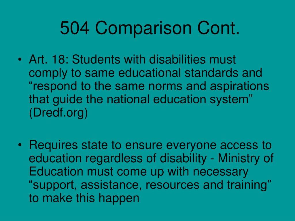 504 Comparison Cont.