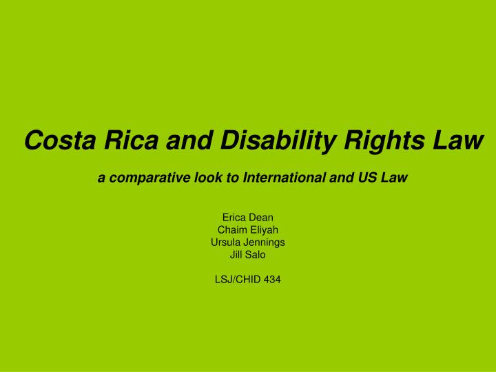Costa rica and disability rights law a comparative look to international and us law l.jpg