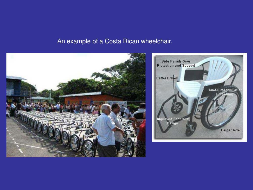 An example of a Costa Rican wheelchair.