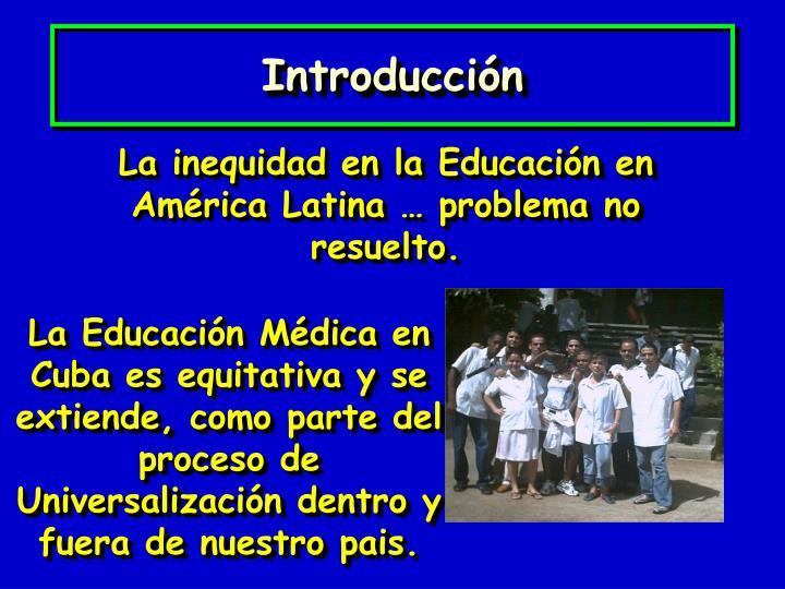 La inequidad en la Educación en América Latina … problema no resuelto.