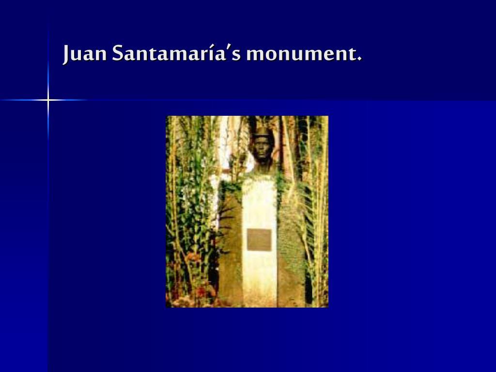 Juan Santamaría's monument.