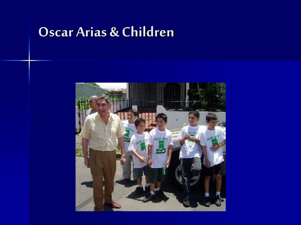 Oscar Arias & Children