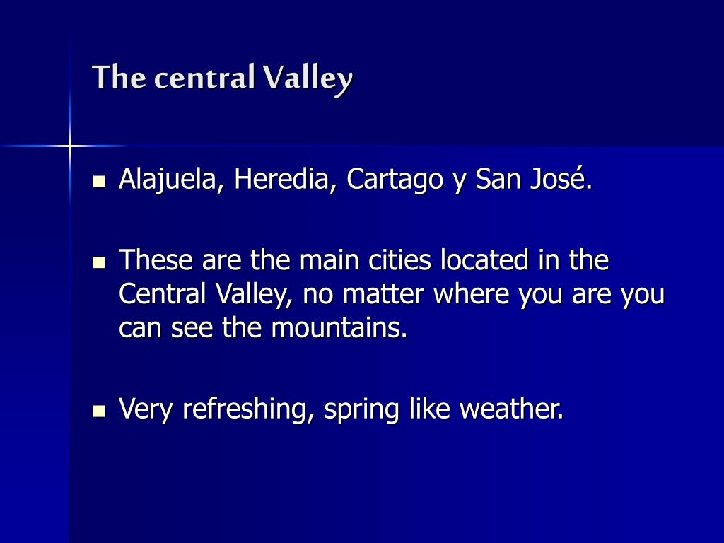 The central Valley