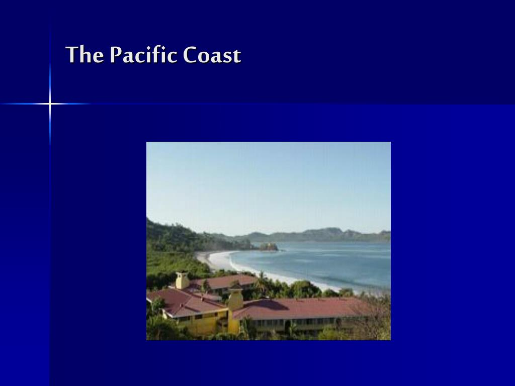 The Pacific Coast