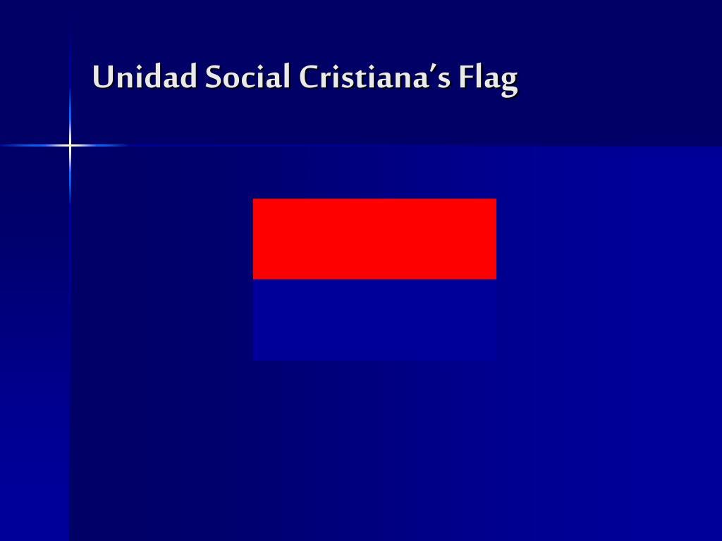 Unidad Social Cristiana's Flag