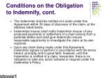 conditions on the obligation to indemnify cont