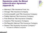 signatories under the mutual indemnification agreement appendix a